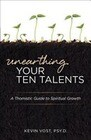Unearthing Your Ten Talents: A Thomistic Guide to Spiritual Growth Through the Virtues and the Gifts