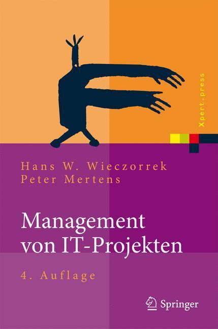 Management von IT-Projekten als Buch von Hans W...