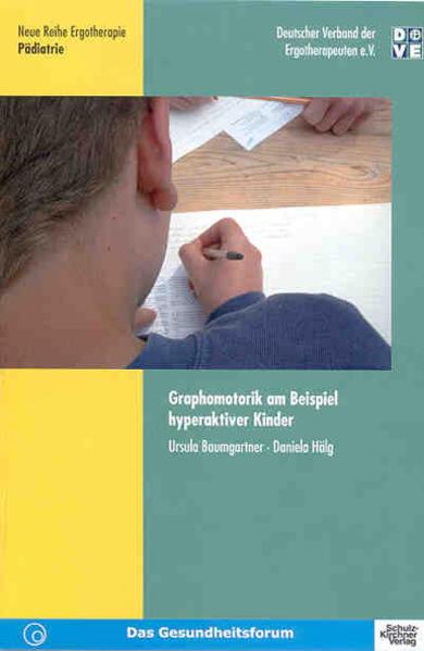 Graphomotorik am Beispiel hyperaktiver Kinder als Buch