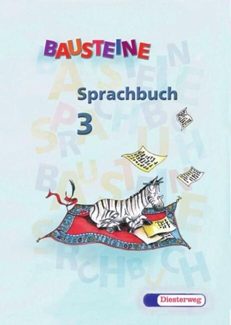 Bausteine Sprachbuch 3. Jahrgangsstufe. Bayern als Buch