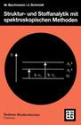 Struktur- und Stoffanalytik mit spektroskopischen Methoden