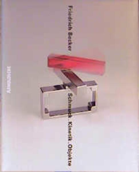Schmuck. Kinetik. Objekte als Buch