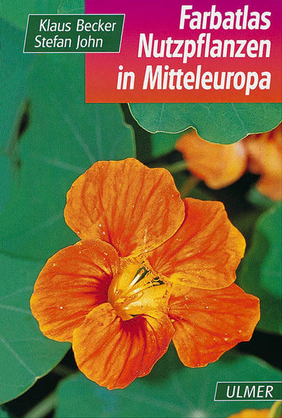 Farbatlas Nutzpflanzen Mitteleuropas als Buch