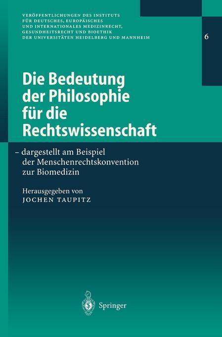 Die Bedeutung der Philosophie für die Rechtswissenschaft als Buch