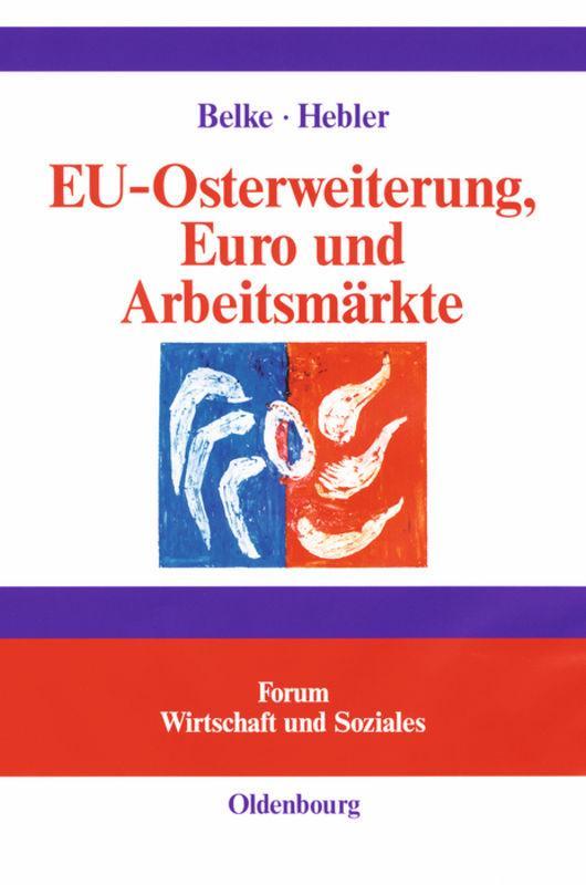 EU-Osterweiterung, Euro und Arbeitsmärkte als Buch