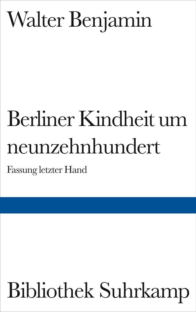 Berliner Kindheit um Neunzehnhundert als Buch