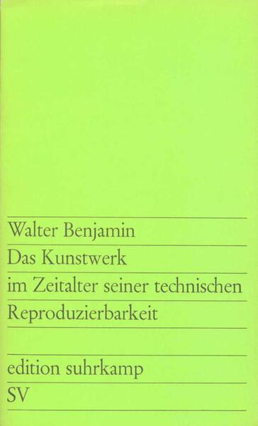 Das Kunstwerk im Zeitalter seiner technischen Reproduzierbarkeit als Taschenbuch