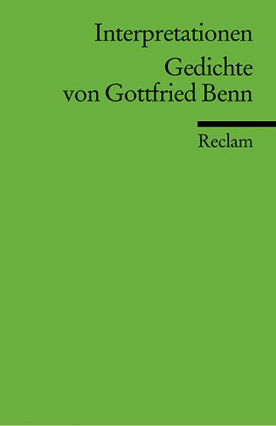 Gedichte von Gottfried Benn. Interpretationen als Taschenbuch