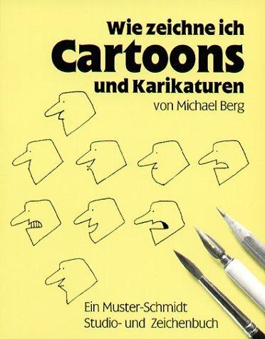 Wie zeichne ich Cartoons und Karikaturen als Buch