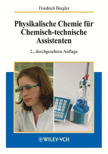 Physikalische Chemie für Chemisch-technische Assistenten als Buch
