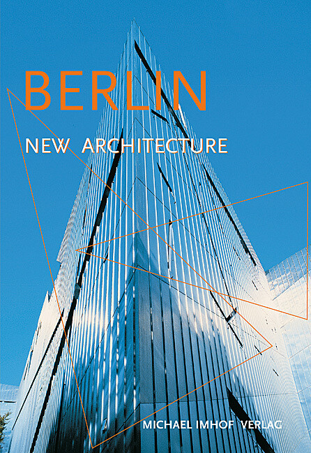 Berlin. New Architecture als Buch