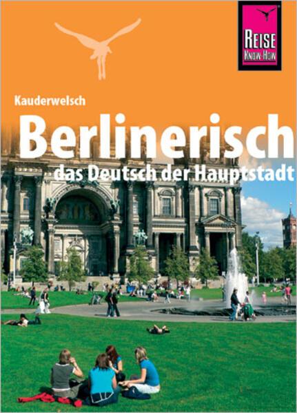 Kauderwelsch Sprachführer Berlinerisch - das Deutsch der Hauptstadt als Buch