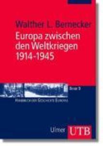 Europa zwischen den Kriegen 1914 - 1945 als Buch