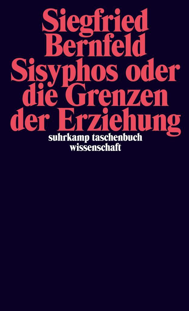 Sisyphos oder Die Grenzen der Erziehung als Taschenbuch
