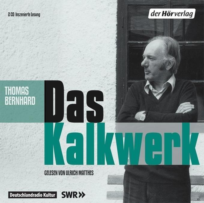 Das Kalkwerk. 2 CDs als Hörbuch