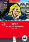 David and the Great Detective, mit 1 Audio-CD. Level 1 (A1)
