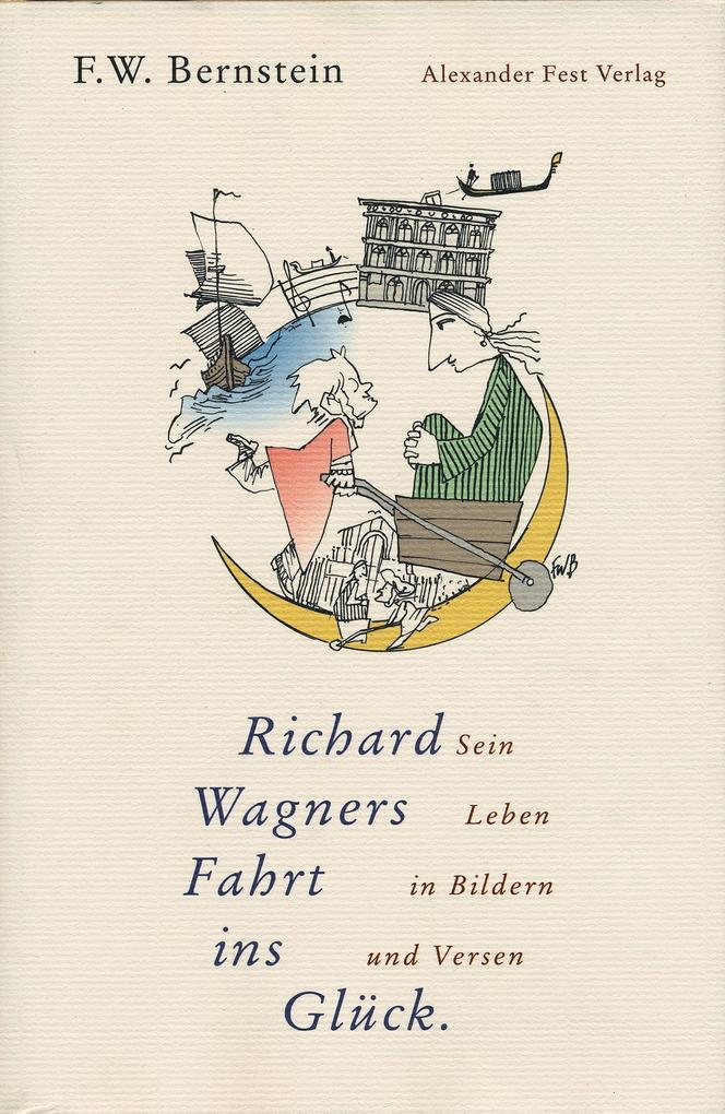 Richard Wagners Fahrt ins Glück als Buch