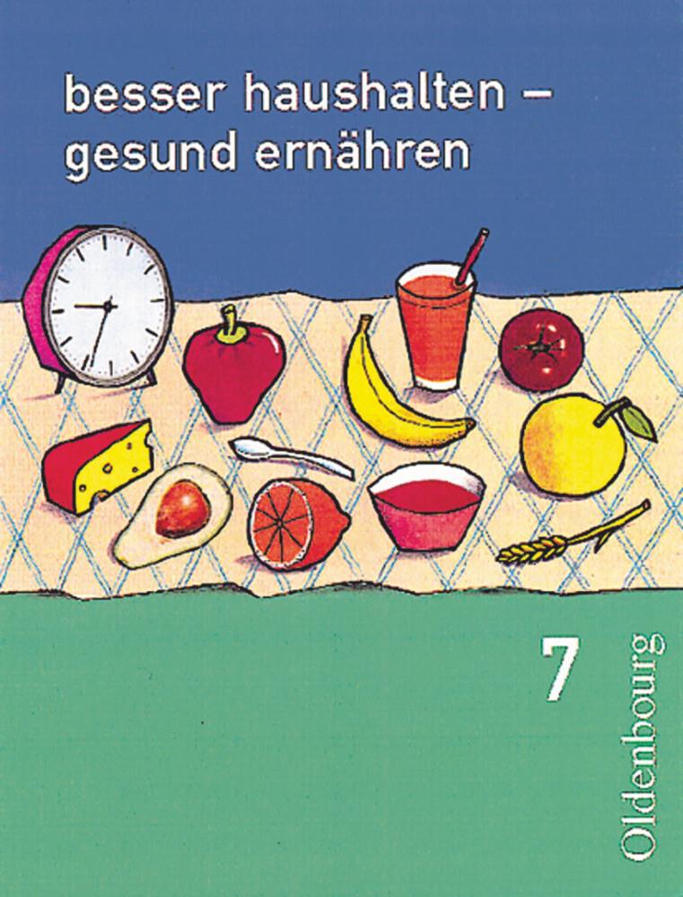 Besser haushalten, gesund ernähren 7. Bayern als Buch