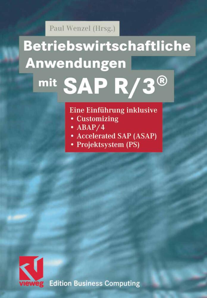 Betriebswirtschaftliche Anwendungen mit SAP R/3® als Buch