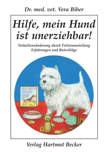 Hilfe, mein Hund ist unerziehbar! als Buch
