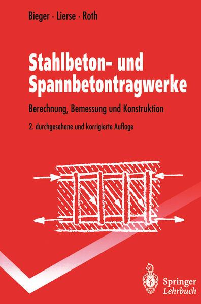 Stahlbeton- und Spannbetontragwerke als Buch
