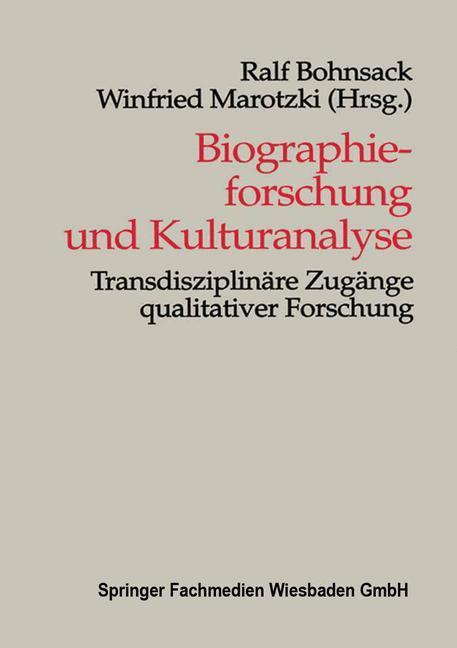 Biographieforschung und Kulturanalyse als Buch