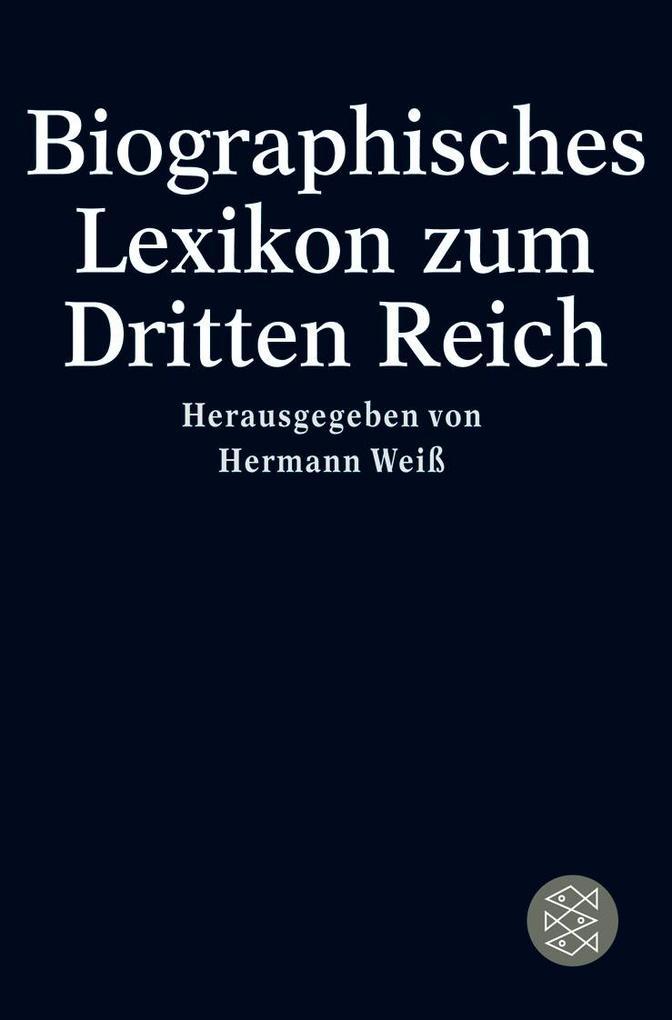 Biographisches Lexikon zum Dritten Reich als Taschenbuch