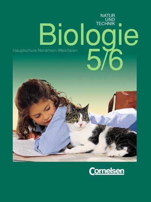 Natur und Technik. Biologie für Hauptschulen. 5./6. Schuljahr. Schülerbuch. Nordrhein-Westfalen. Neuausgabe als Buch