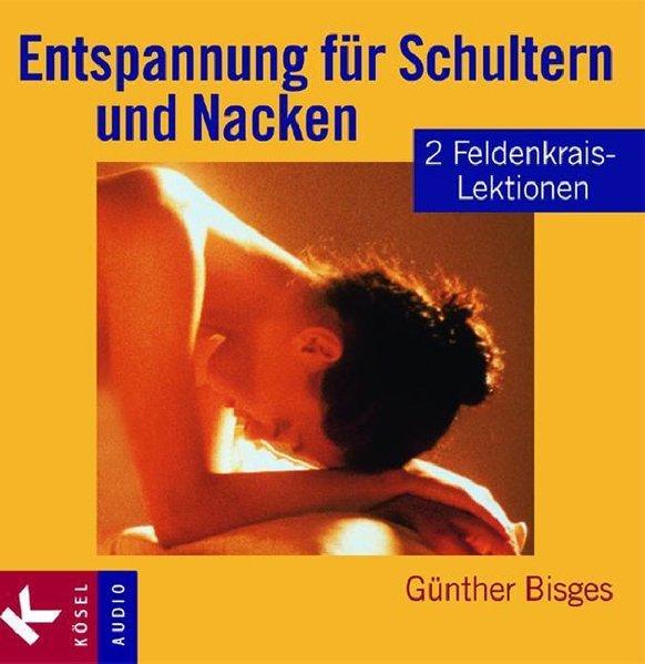 Entspannung für Schultern und Nacken. CD als Hörbuch