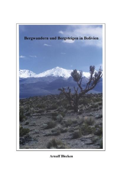 Bergwandern und Bergsteigen in Bolivien als Buch