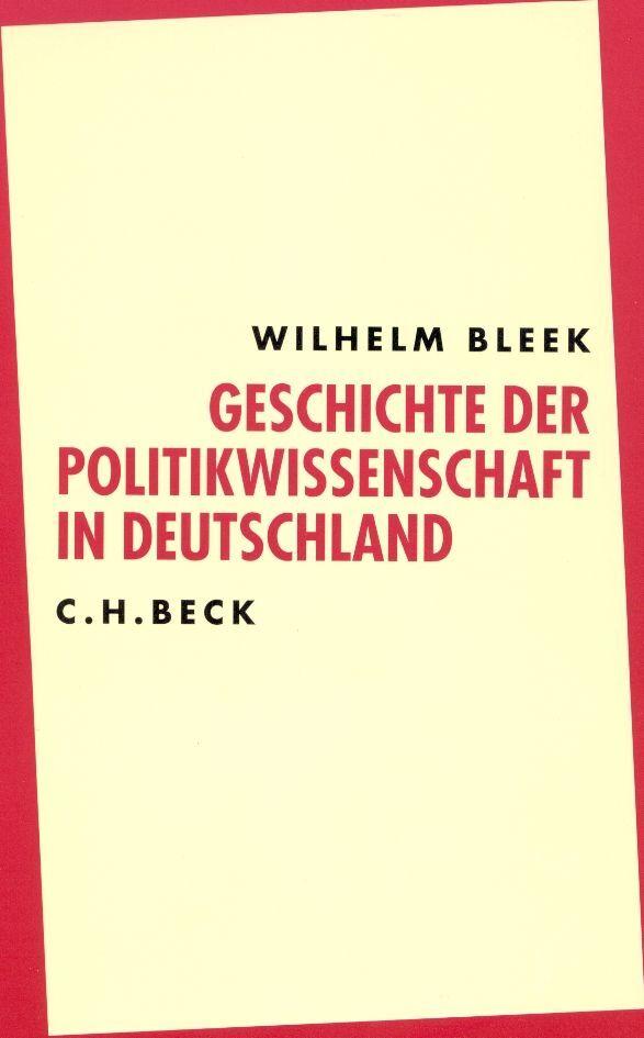 Geschichte der Politikwissenschaft in Deutschland. Sonderausgabe als Buch