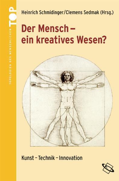 Der Mensch - ein kreatives Wesen? als Buch