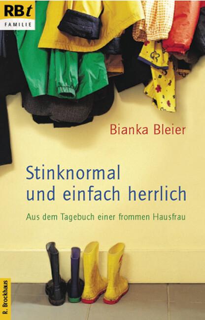 Stinknormal und einfach herrlich als Taschenbuch
