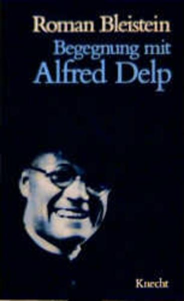 Begegnung mit Alfred Delp als Buch