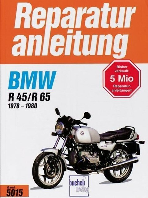 BMW R45 / R65 1978 bis 1980 als Buch