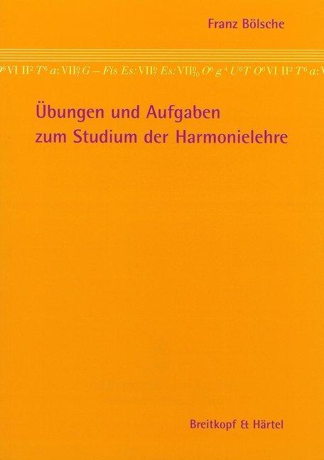 Übungen und Aufgaben zum Studium der Harmonielehre als Buch