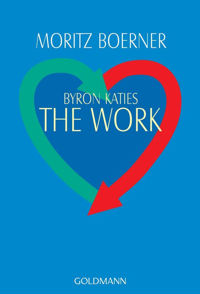 Byron Katies The Work als Taschenbuch