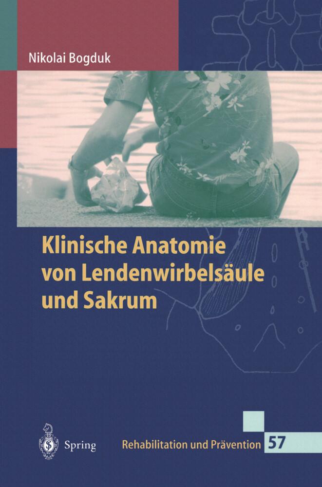 Klinische Anatomie von Lendenwirbelsäule und Sakrum als Buch