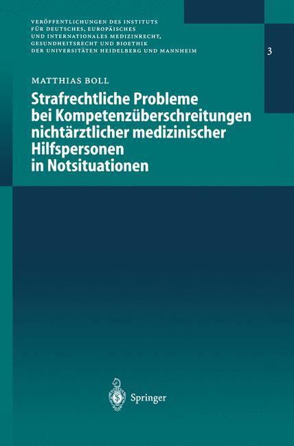 Strafrechtliche Probleme bei Kompetenzüberschreitungen nichtärztlicher medizinischer Hilfspersonen in Notsituationen als Buch