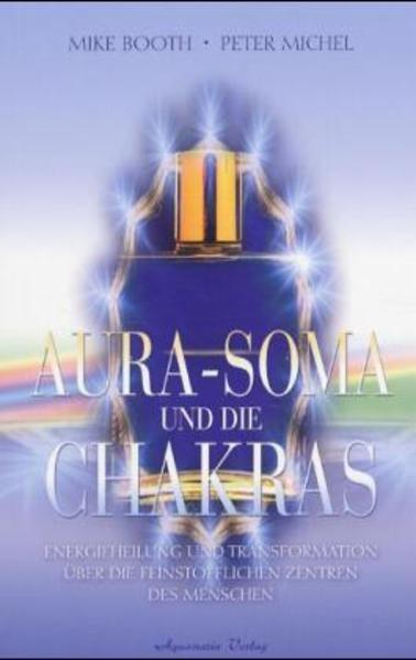 Aura-Soma und die Chakras als Buch