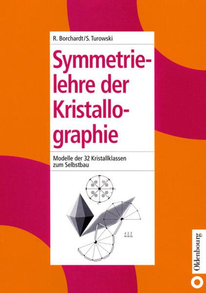 Symmetrielehre der Kristallographie als Buch