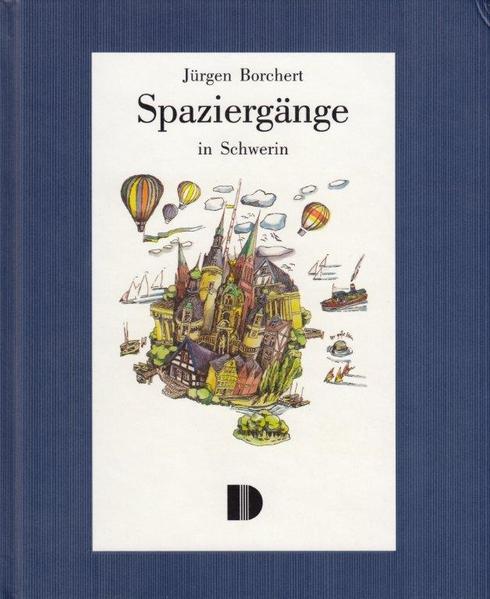 Spaziergänge in Schwerin als Buch