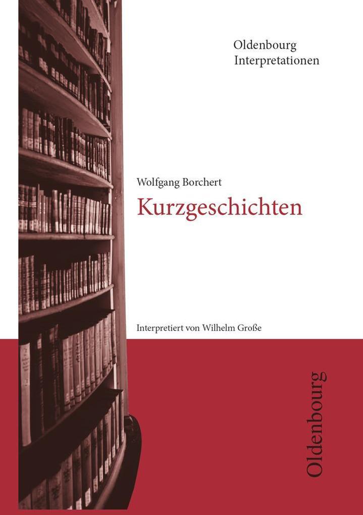 Kurzgeschichten. Interpretationen als Taschenbuch