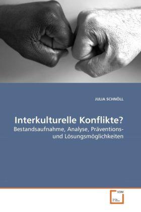Interkulturelle Konflikte? als Buch von JULIA SCHNÖLL - VDM Verlag