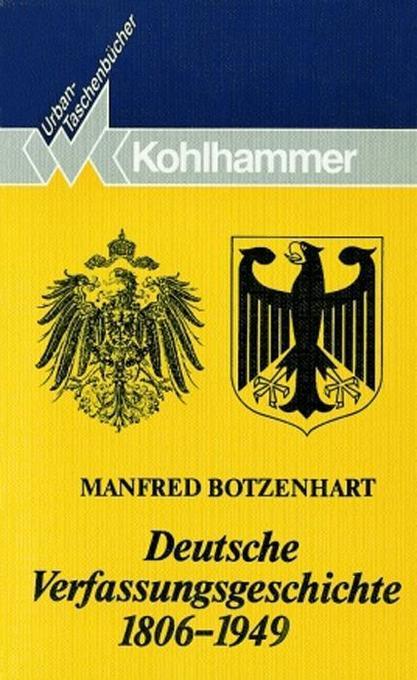 Deutsche Verfassungsgeschichte 1806 - 1949 als Taschenbuch