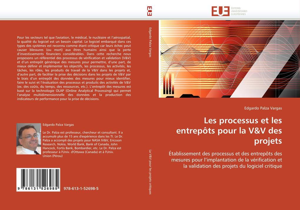 Les processus et les entrepôts pour la V&V des projets als Buch von Edgardo Palza Vargas - Editions universitaires europeennes EUE