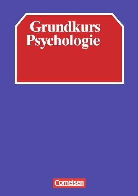 Grundkurs Psychologie. Schülerbuch als Buch