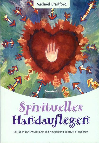 Spirituelles Handauflegen als Buch