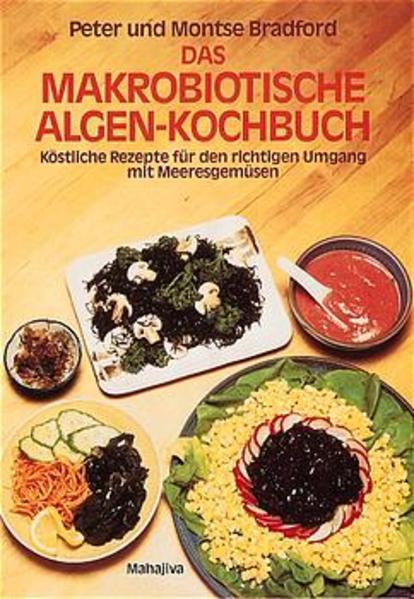 Das makrobiotische Algen-Kochbuch als Buch