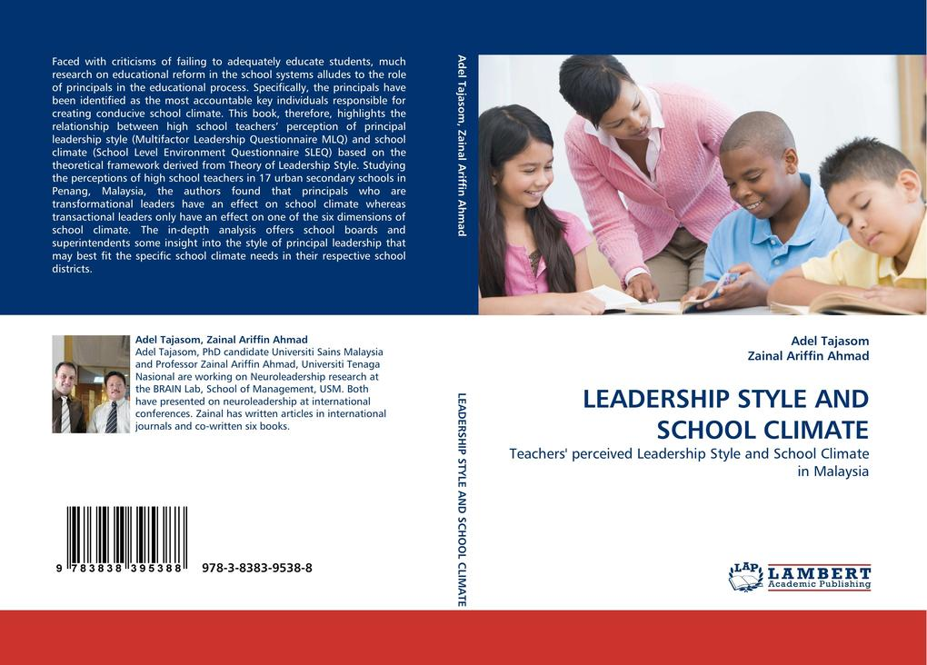 LEADERSHIP STYLE AND SCHOOL CLIMATE als Buch von Adel Tajasom, Zainal Ariffin Ahmad - LAP Lambert Acad. Publ.